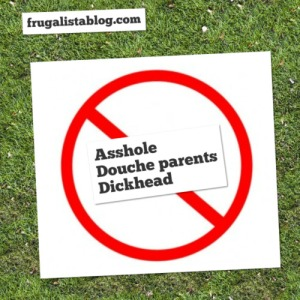 frugalistablog don't be a douche parent